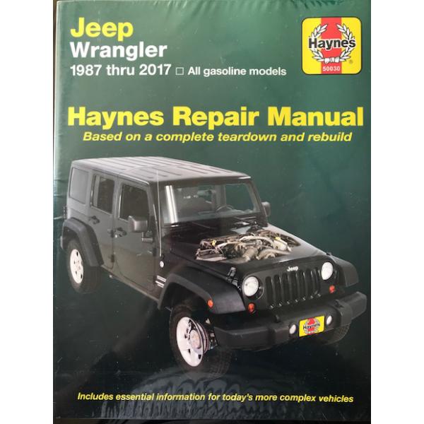 Revue automobile HAYNES Jeep Wrangler (1987-2017) 4 Cyl & 6 Cyl