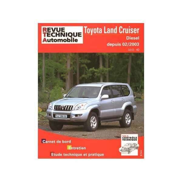 Revue technique Toyota KDJ 120-125 3 L D D4D 02-2003 à 04-2010