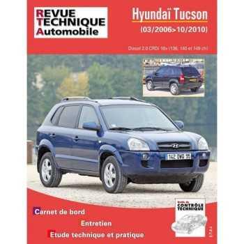 Revue technique Hyundai Tucson diesel 2.0 CRDI 16V 03/2006-10/2010